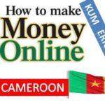 make money online in Cameroon