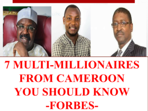 7 Multi-Millionaires From Cameroon You Should Know