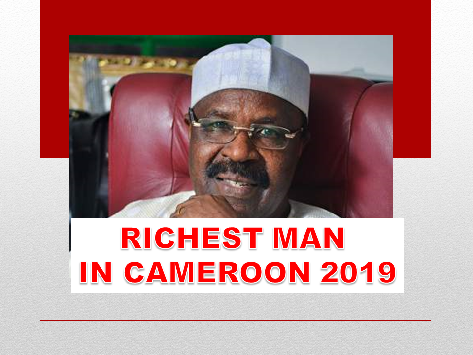 RICHEST MAN IN CAMEROON 2019
