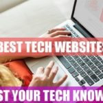 Best Tech Websites & Blogs