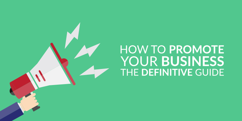 How to promote your business inexpensively in 10 ways