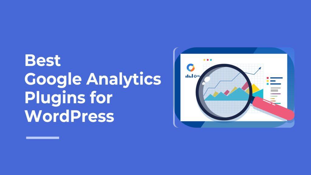 5 Best WordPress Plugins for Google Analytics
