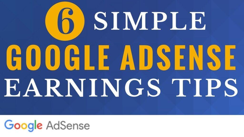6 Google AdSense Tips to Increase Earnings